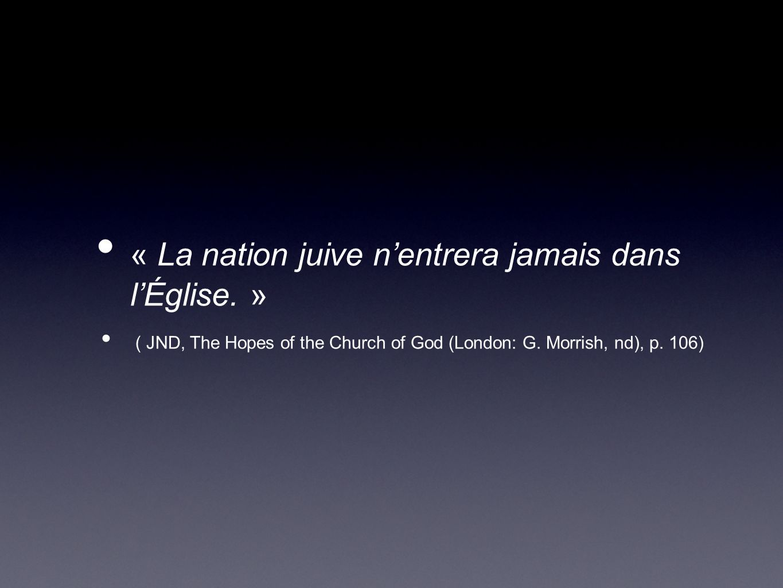 « La nation juive n'entrera jamais dans l'Église. »