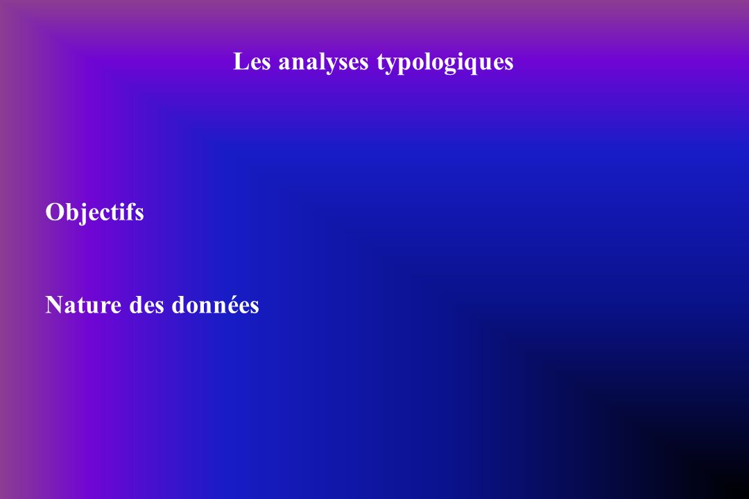 Les analyses typologiques