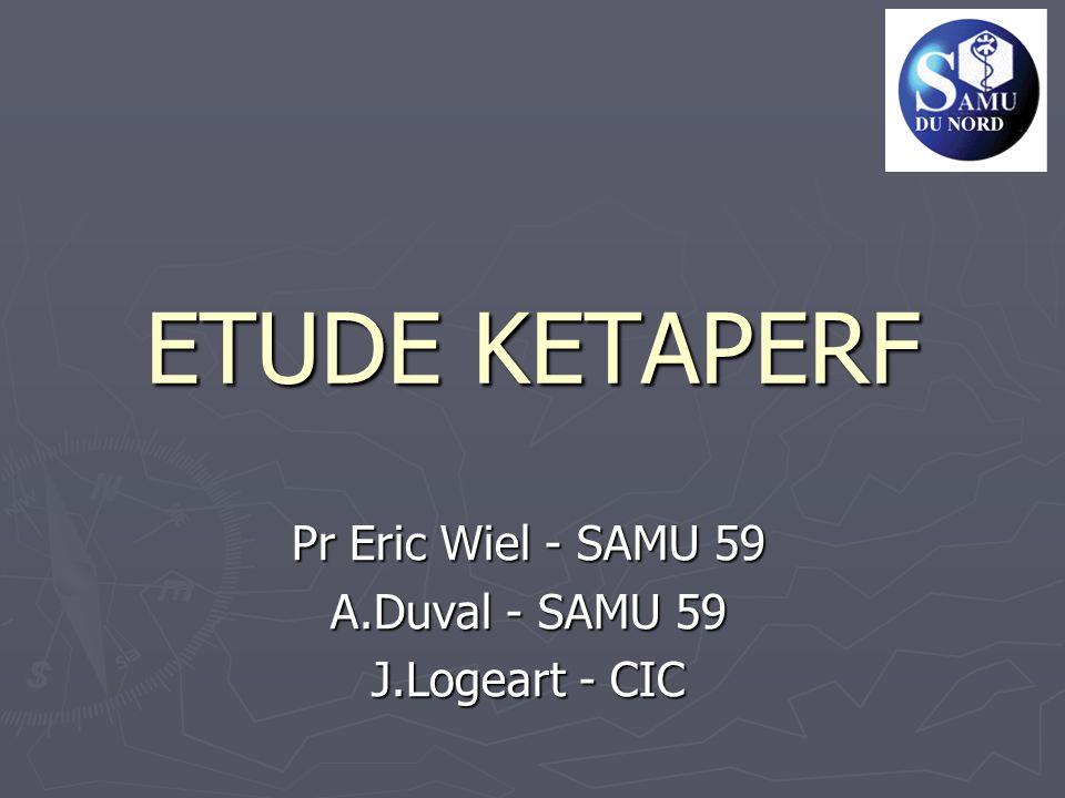 Pr Eric Wiel - SAMU 59 A.Duval - SAMU 59 J.Logeart - CIC