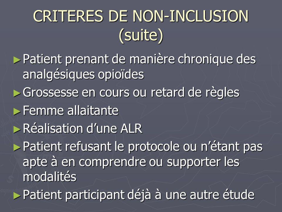 CRITERES DE NON-INCLUSION (suite)