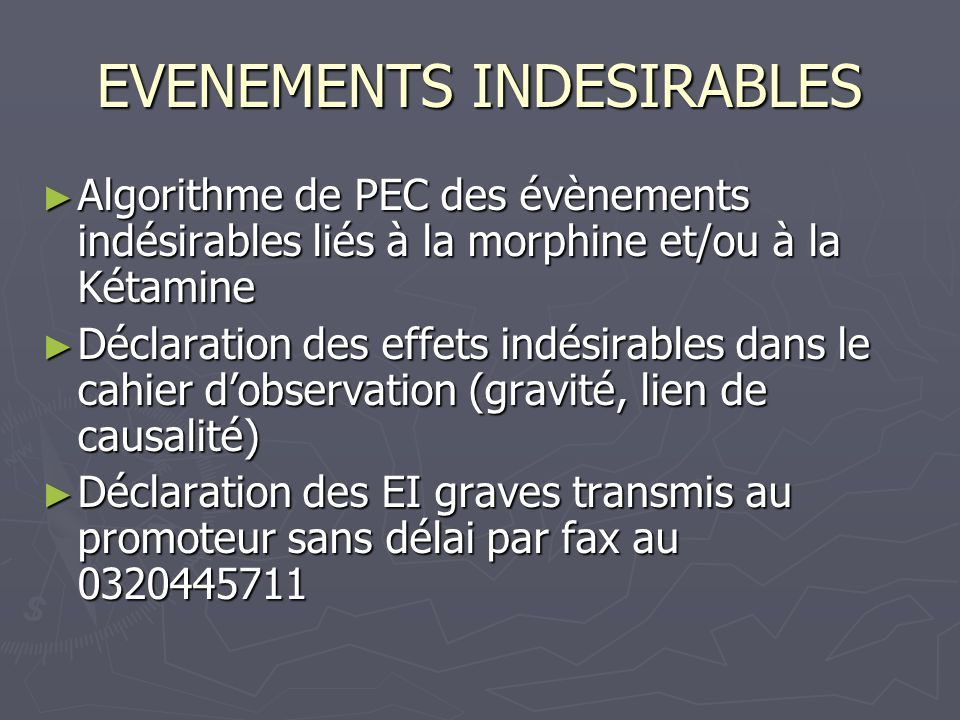 EVENEMENTS INDESIRABLES