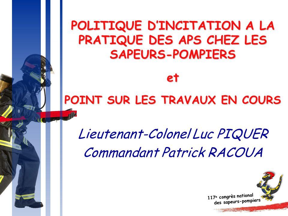 Lieutenant-Colonel Luc PIQUER Commandant Patrick RACOUA