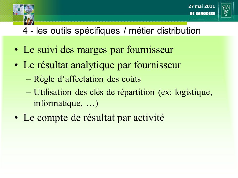 4 - les outils spécifiques / métier distribution