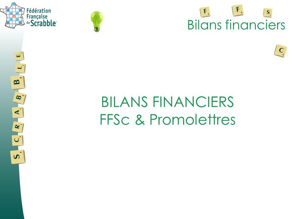 Bilans financiers BILANS FINANCIERS FFSc & Promolettres