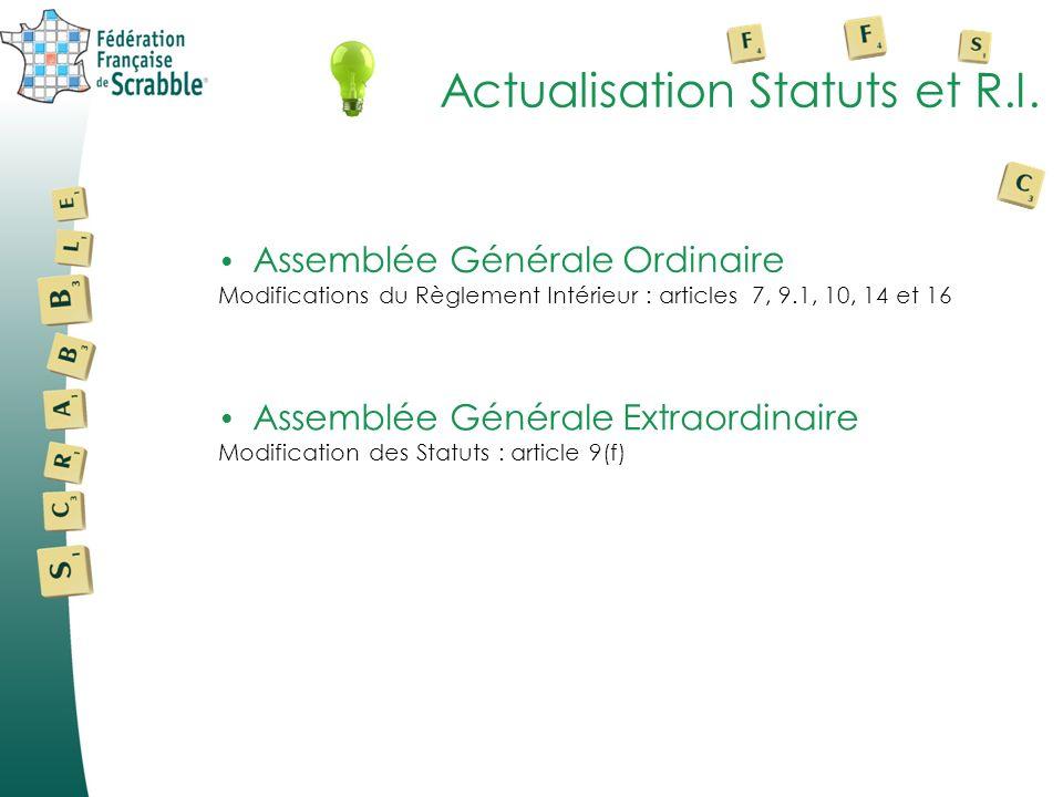 Actualisation Statuts et R.I.