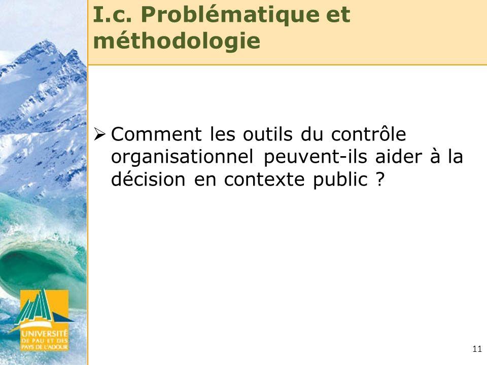 I.c. Problématique et méthodologie