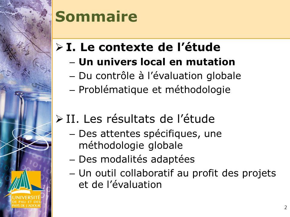 Sommaire I. Le contexte de l'étude II. Les résultats de l'étude