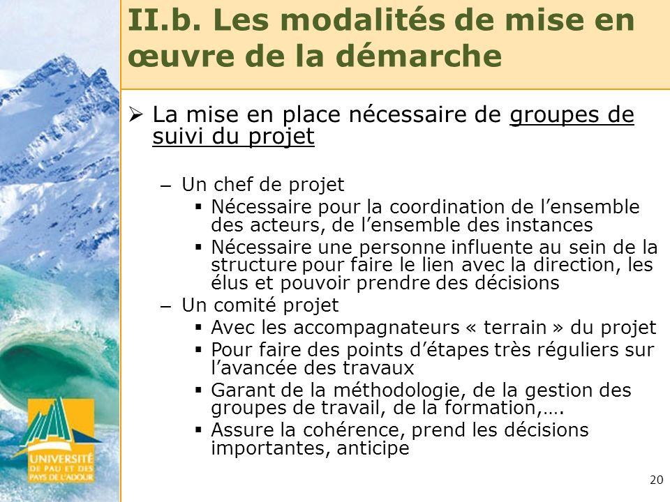 II.b. Les modalités de mise en œuvre de la démarche