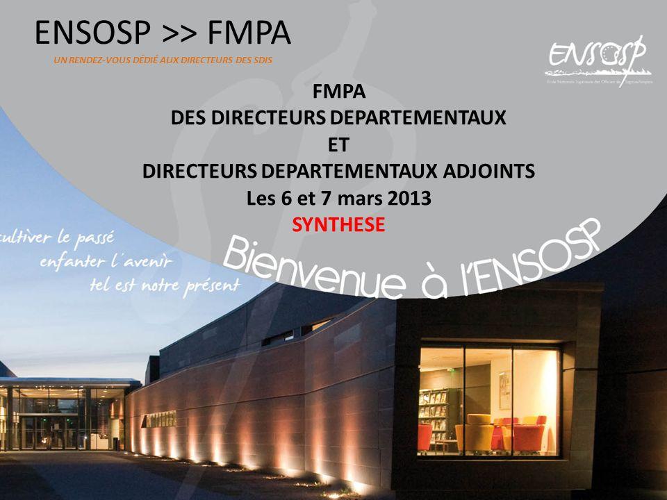 ENSOSP >> FMPA UN RENDEZ-VOUS DÉDIÉ AUX DIRECTEURS DES SDIS