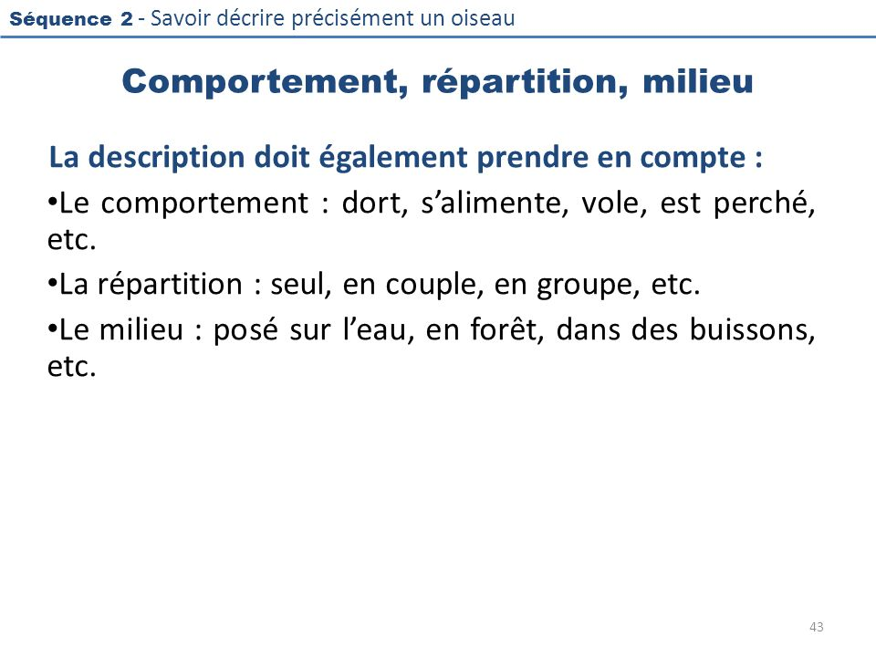 Comportement, répartition, milieu