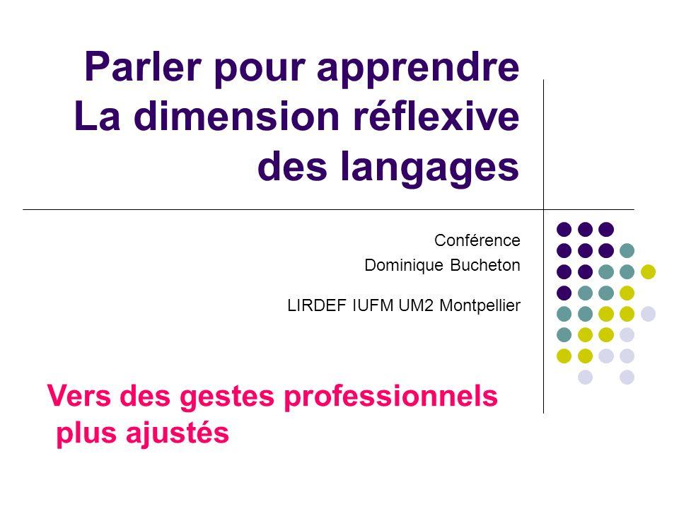Parler pour apprendre La dimension réflexive des langages