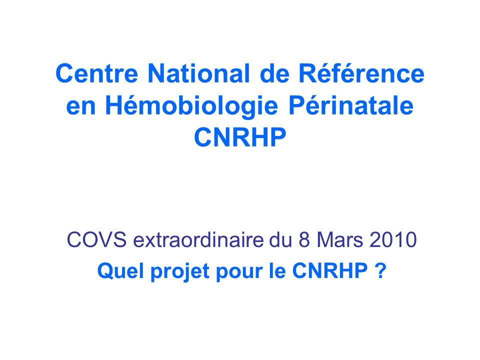 Centre National de Référence en Hémobiologie Périnatale CNRHP