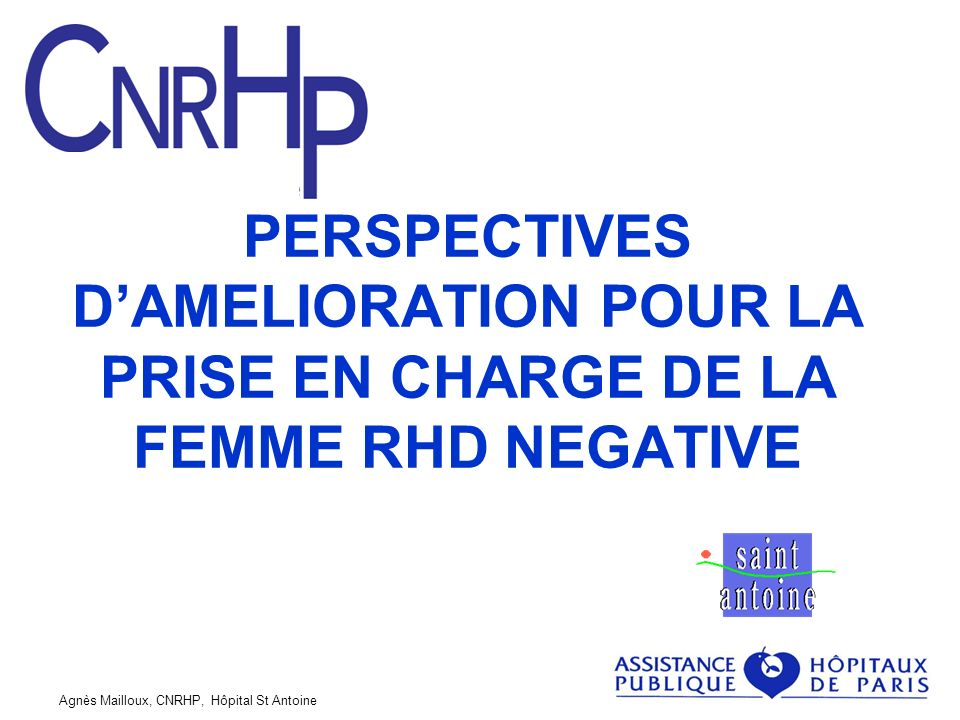 PERSPECTIVES D'AMELIORATION POUR LA PRISE EN CHARGE DE LA FEMME RHD NEGATIVE