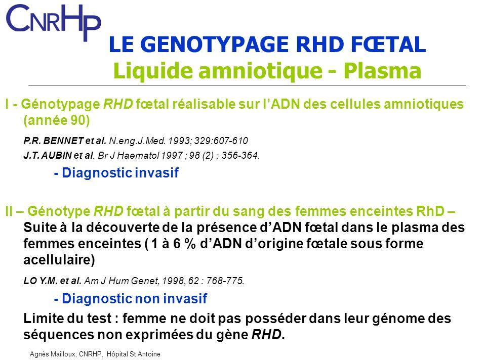 LE GENOTYPAGE RHD FŒTAL Liquide amniotique - Plasma