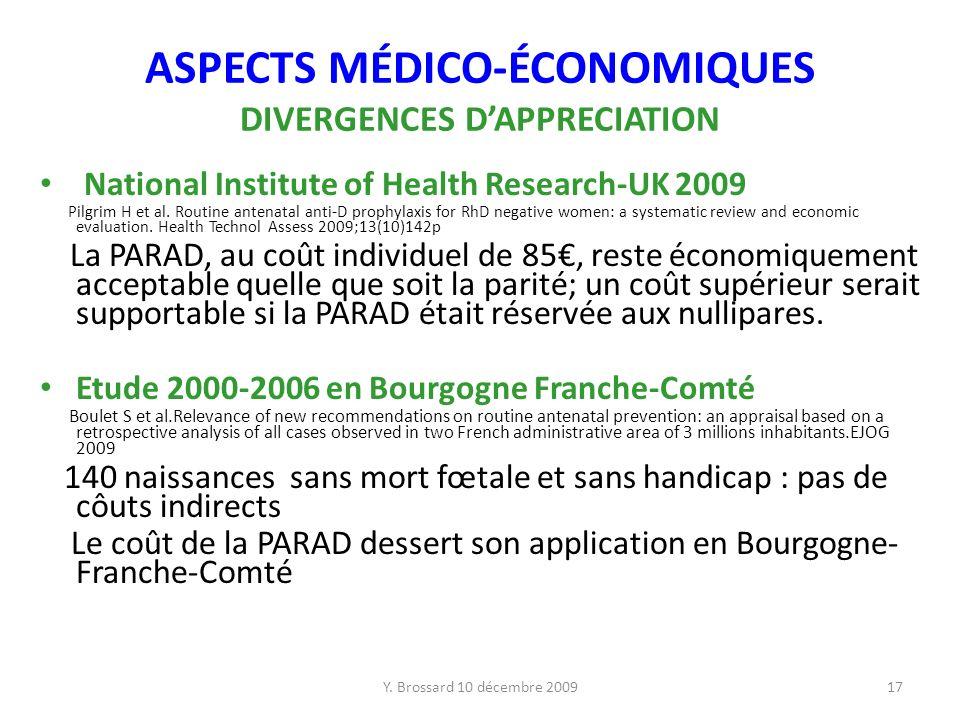 ASPECTS MÉDICO-ÉCONOMIQUES DIVERGENCES D'APPRECIATION