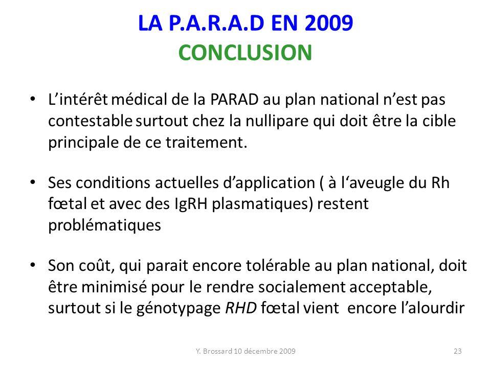 LA P.A.R.A.D EN 2009 CONCLUSION