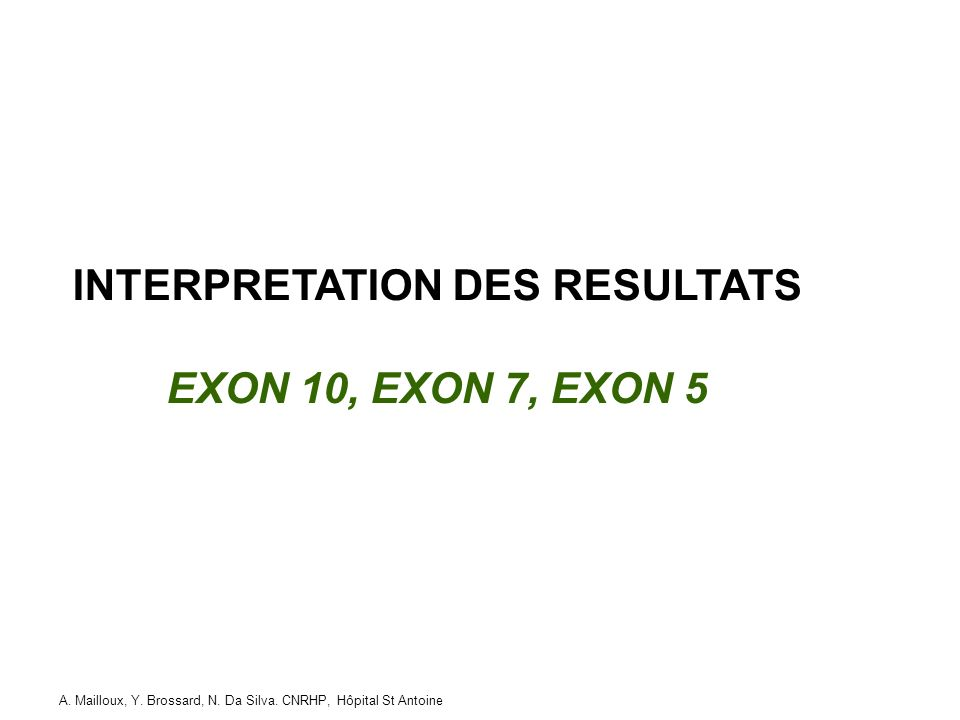 INTERPRETATION DES RESULTATS