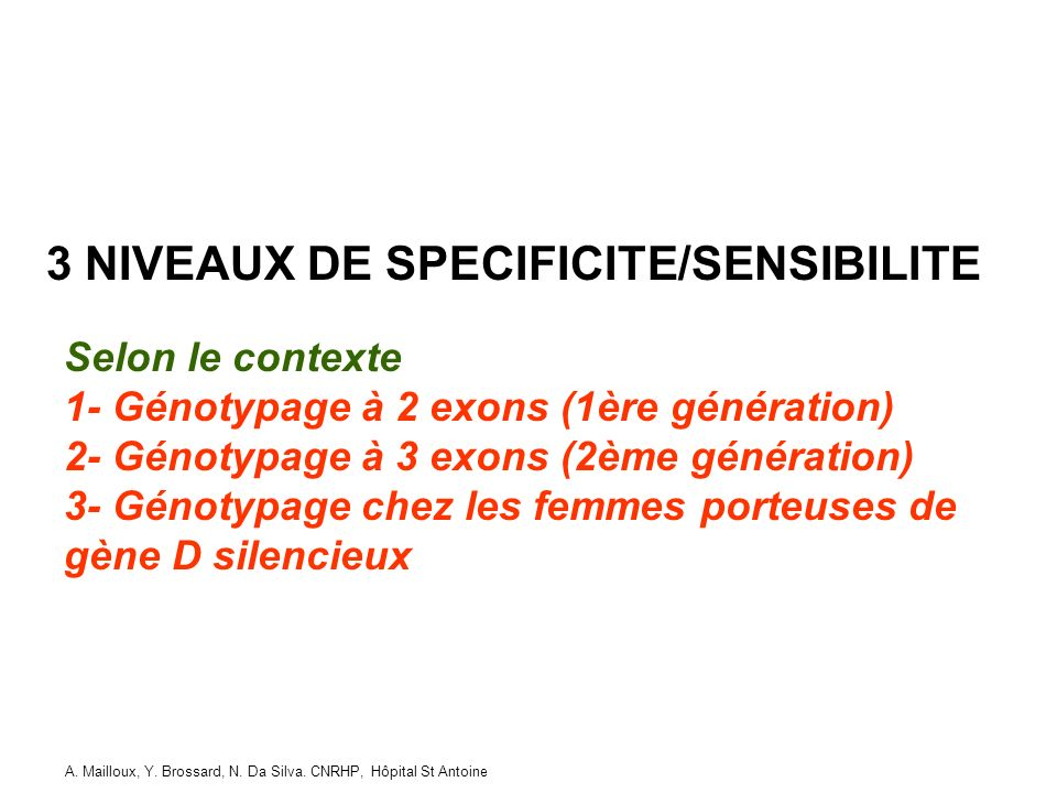 3 NIVEAUX DE SPECIFICITE/SENSIBILITE