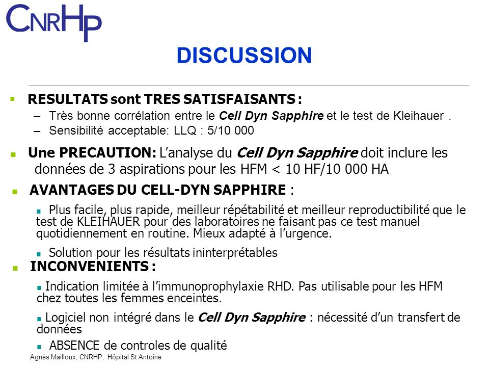 DISCUSSION RESULTATS sont TRES SATISFAISANTS :
