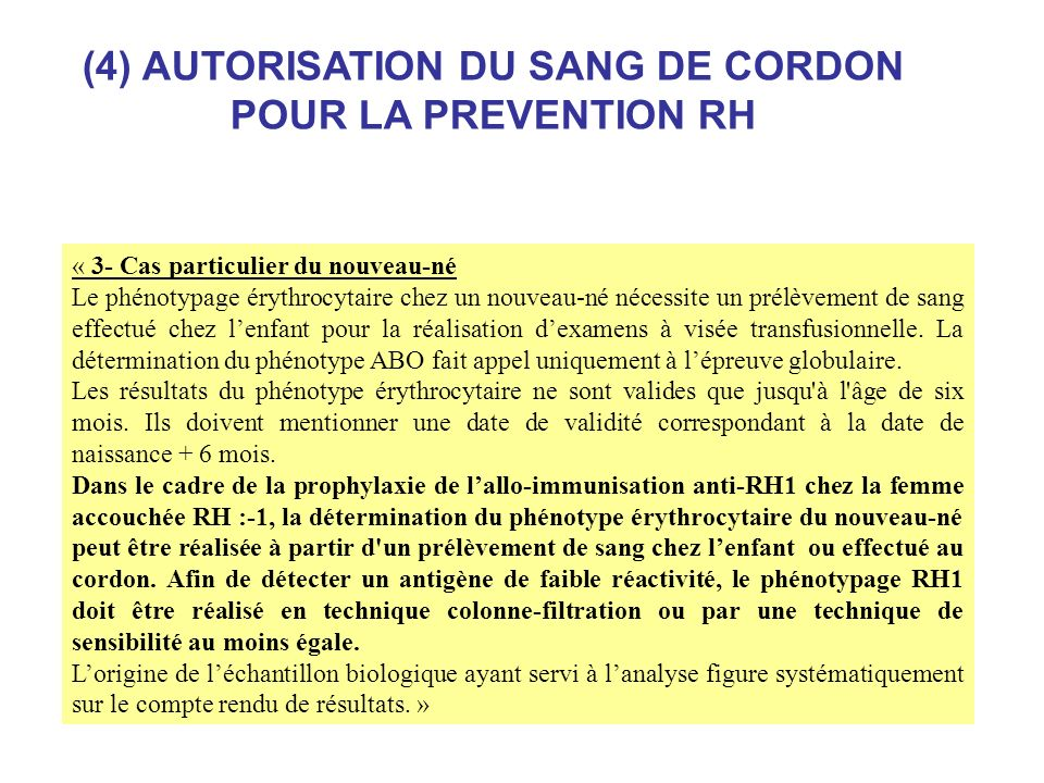 (4) AUTORISATION DU SANG DE CORDON POUR LA PREVENTION RH