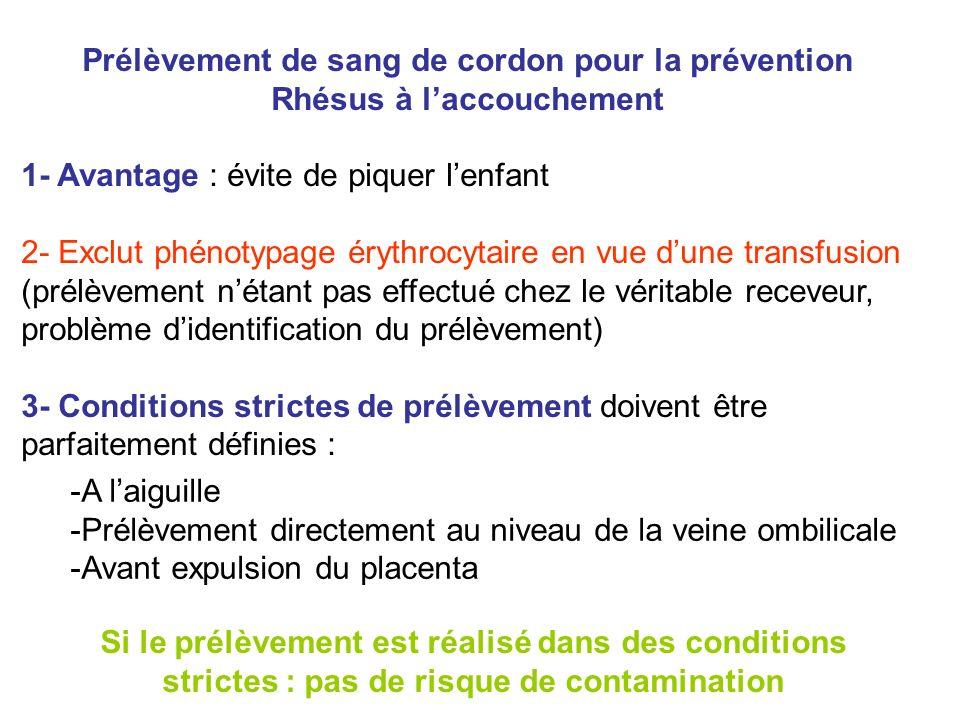 Prélèvement de sang de cordon pour la prévention Rhésus à l'accouchement