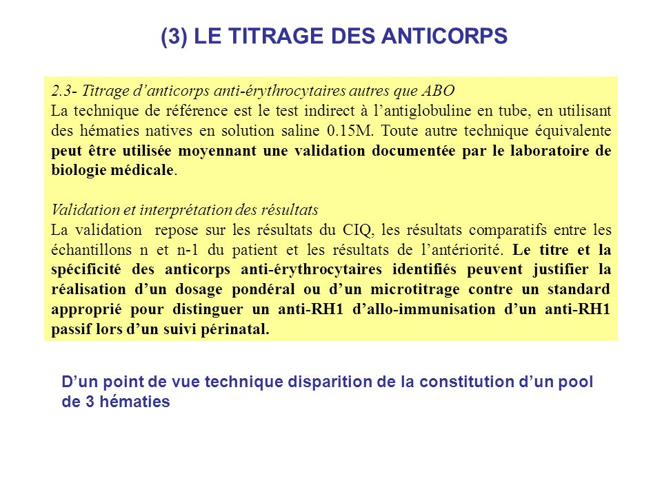 (3) LE TITRAGE DES ANTICORPS