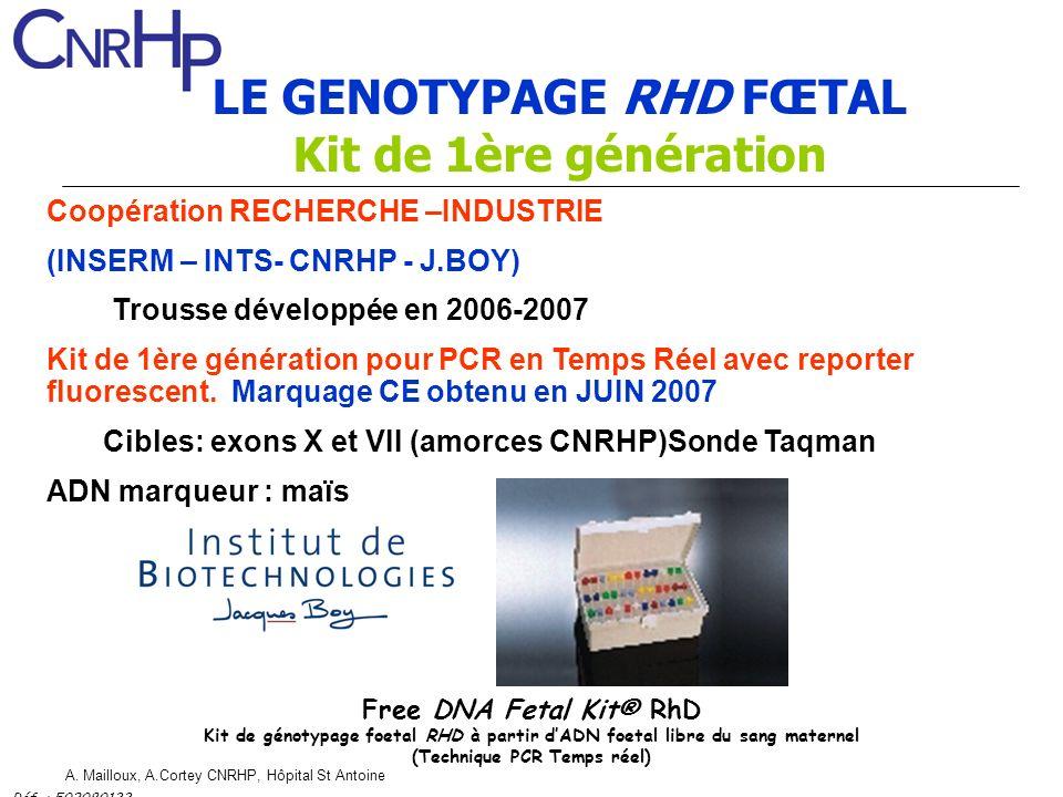 LE GENOTYPAGE RHD FŒTAL Kit de 1ère génération