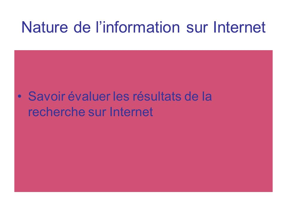 Nature de l'information sur Internet