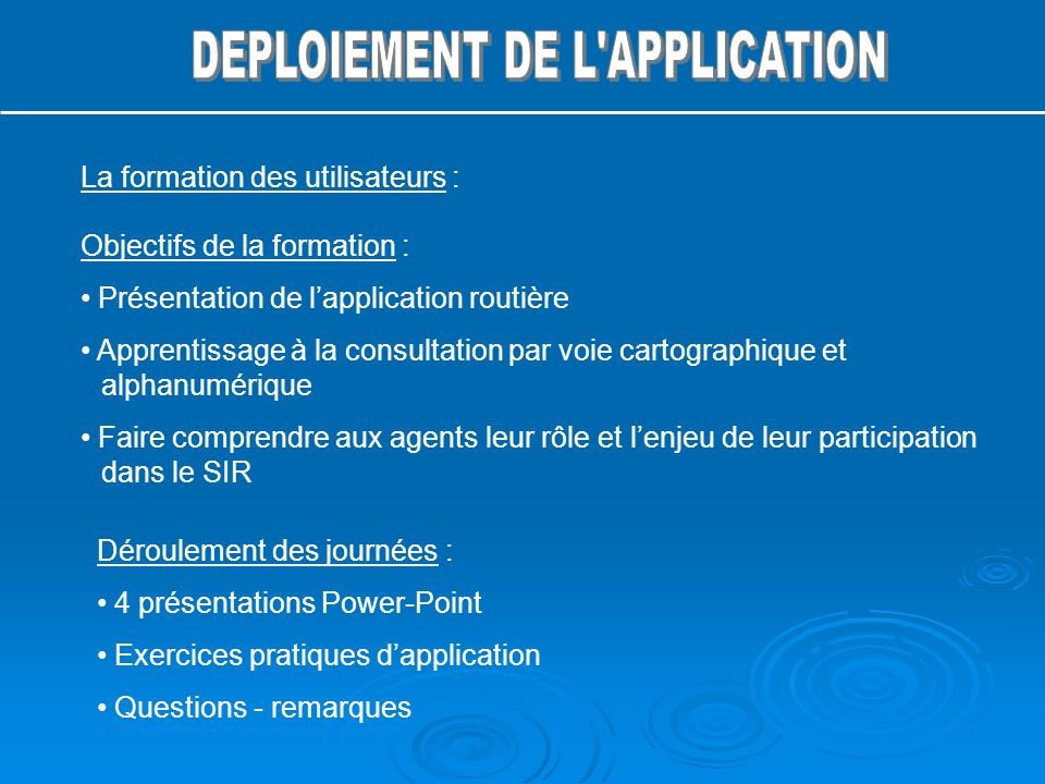 DEPLOIEMENT DE L APPLICATION