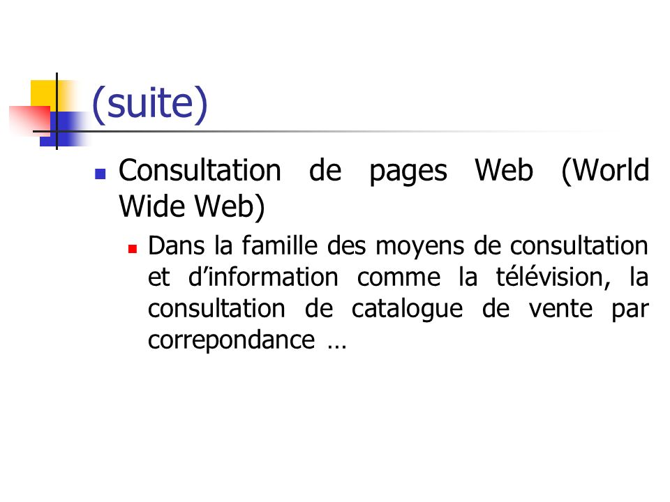 (suite) Consultation de pages Web (World Wide Web)