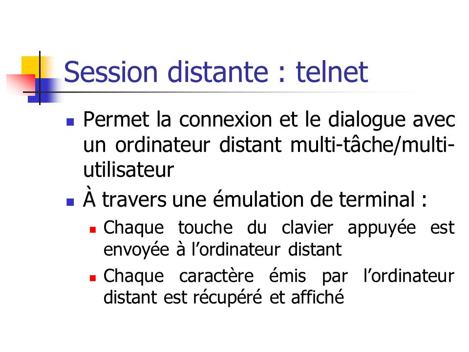 Session distante : telnet