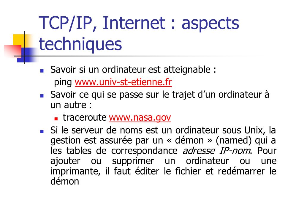 TCP/IP, Internet : aspects techniques