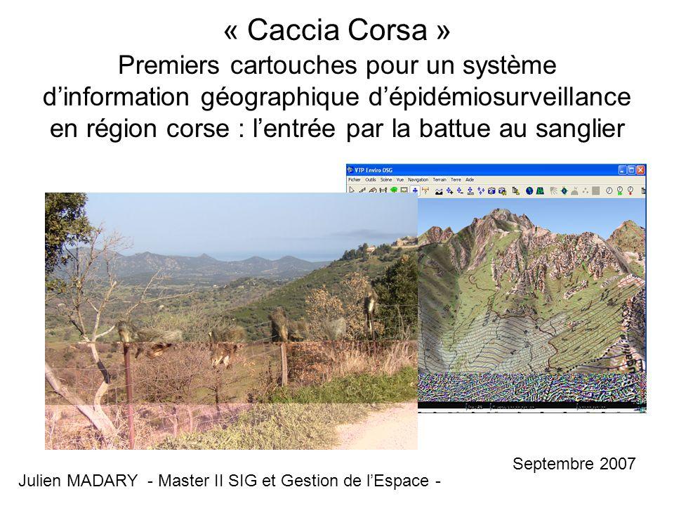 « Caccia Corsa » Premiers cartouches pour un système d'information géographique d'épidémiosurveillance en région corse : l'entrée par la battue au sanglier