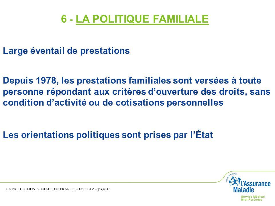 6 - LA POLITIQUE FAMILIALE