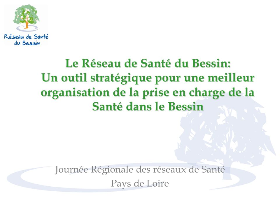 Journée Régionale des réseaux de Santé Pays de Loire