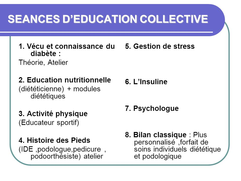 SEANCES D'EDUCATION COLLECTIVE