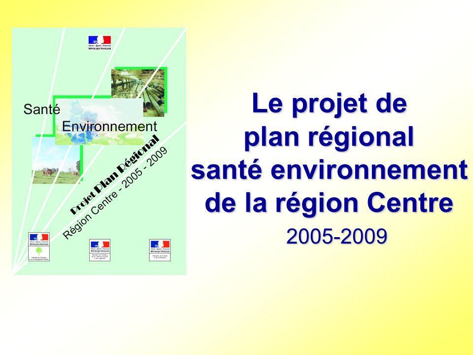 Le projet de plan régional santé environnement de la région Centre