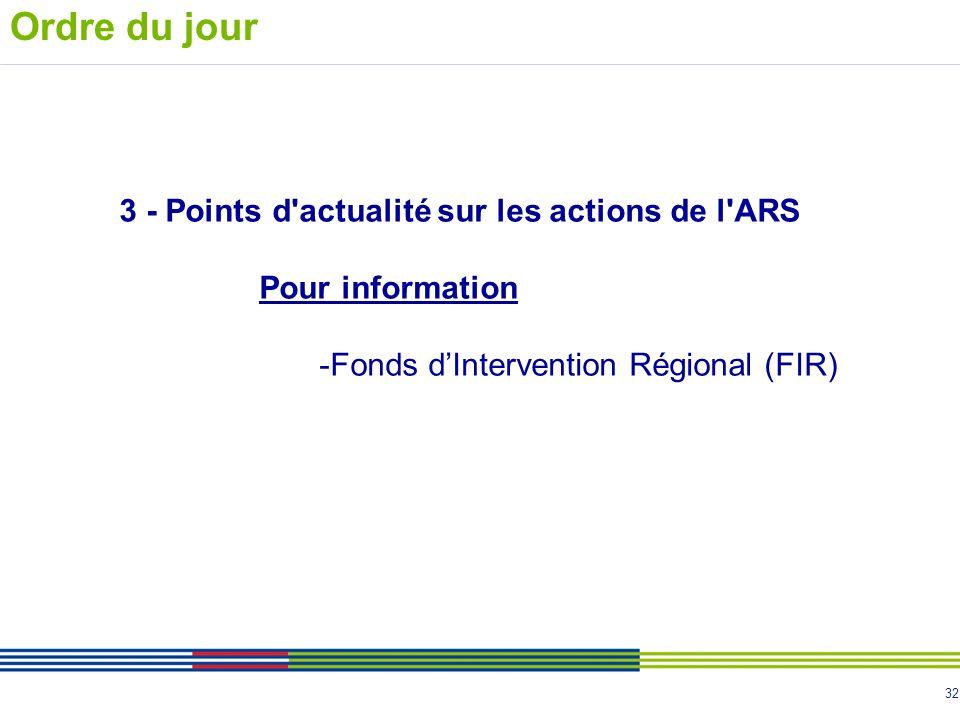 Ordre du jour 3 - Points d actualité sur les actions de l ARS
