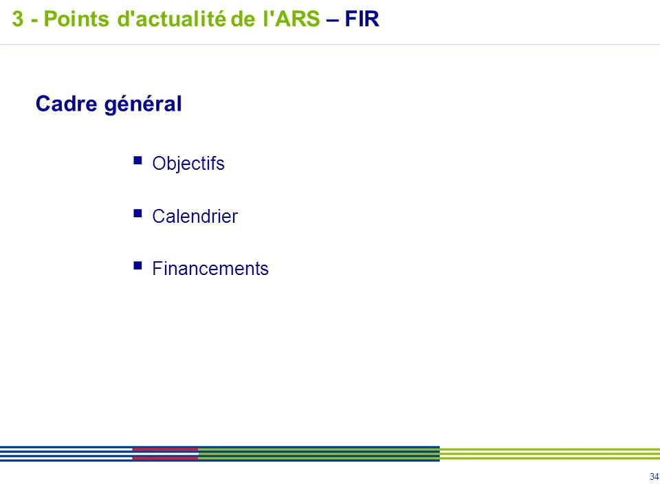 3 - Points d actualité de l ARS – FIR