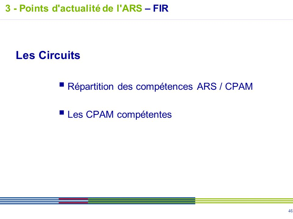 Les Circuits 3 - Points d actualité de l ARS – FIR