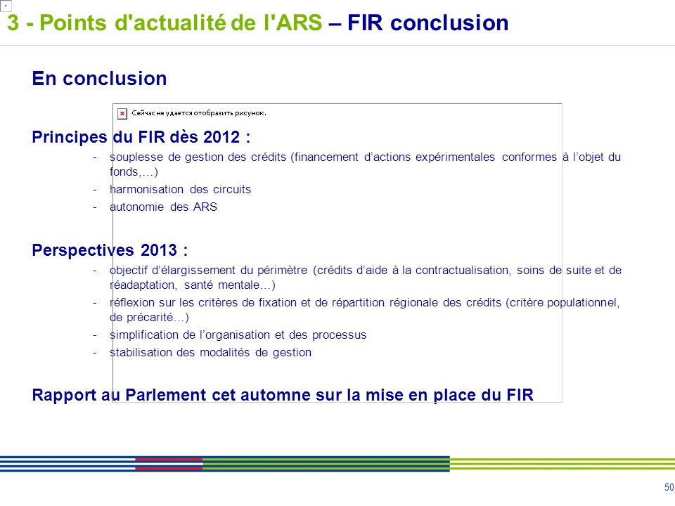 3 - Points d actualité de l ARS – FIR conclusion