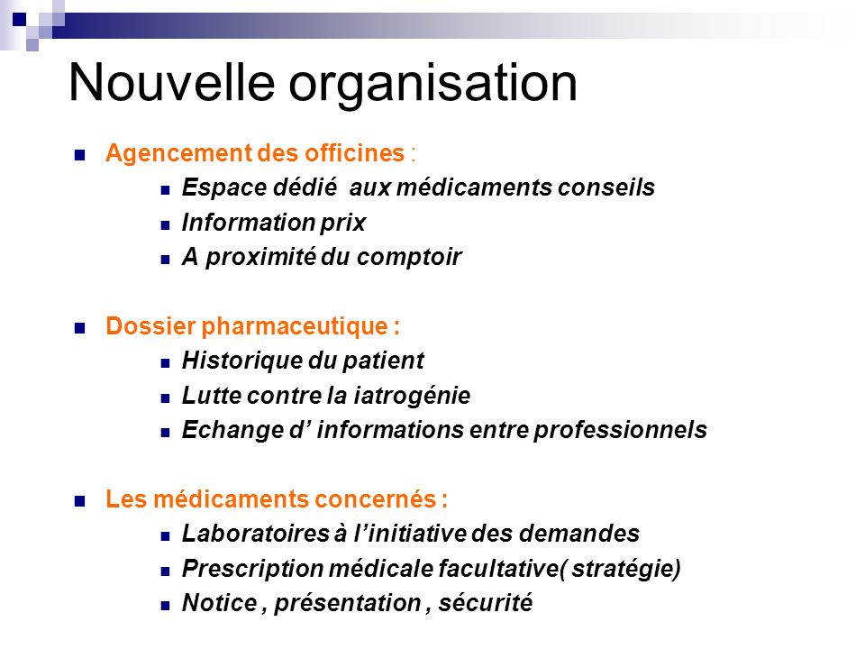 Nouvelle organisation