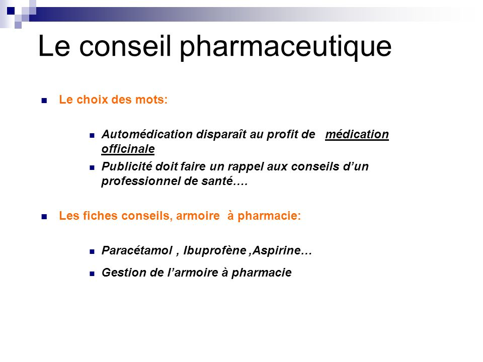 Le conseil pharmaceutique
