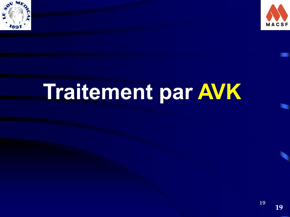 Traitement par AVK