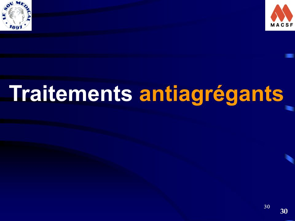 Traitements antiagrégants