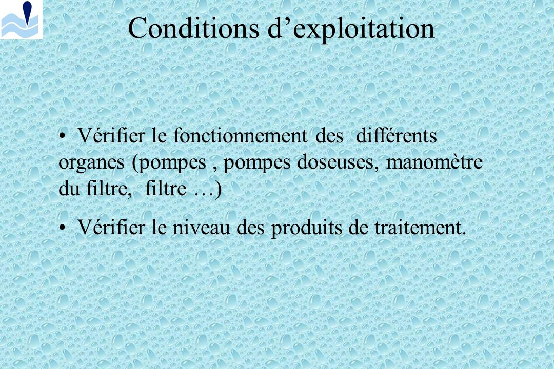 Conditions d'exploitation
