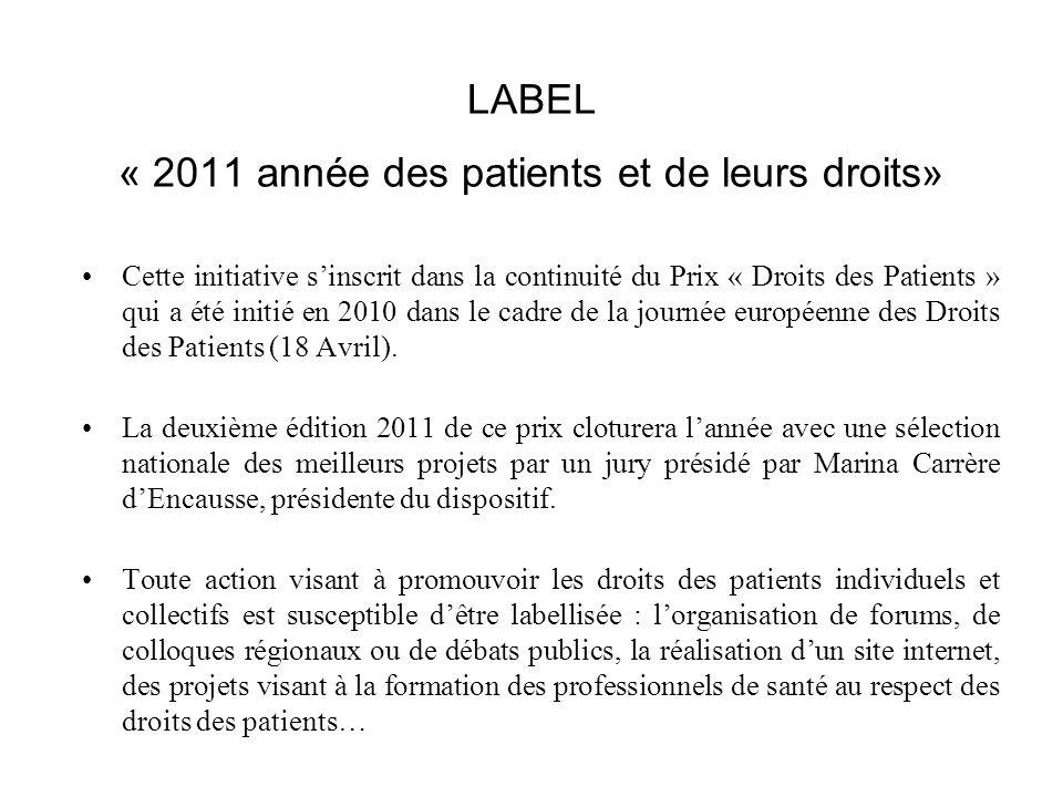 LABEL « 2011 année des patients et de leurs droits»
