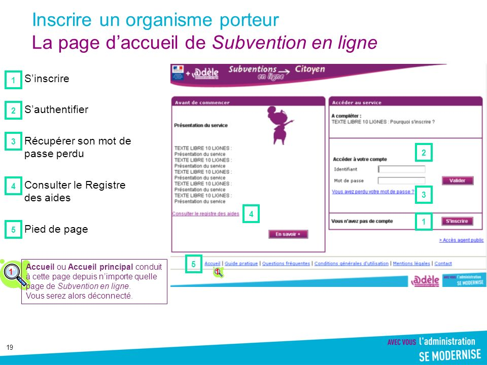 Inscrire un organisme porteur La page d'accueil de Subvention en ligne
