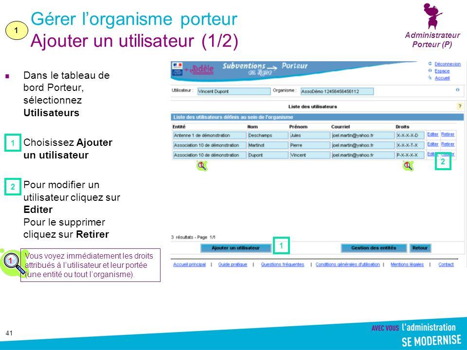 Gérer l'organisme porteur Ajouter un utilisateur (1/2)