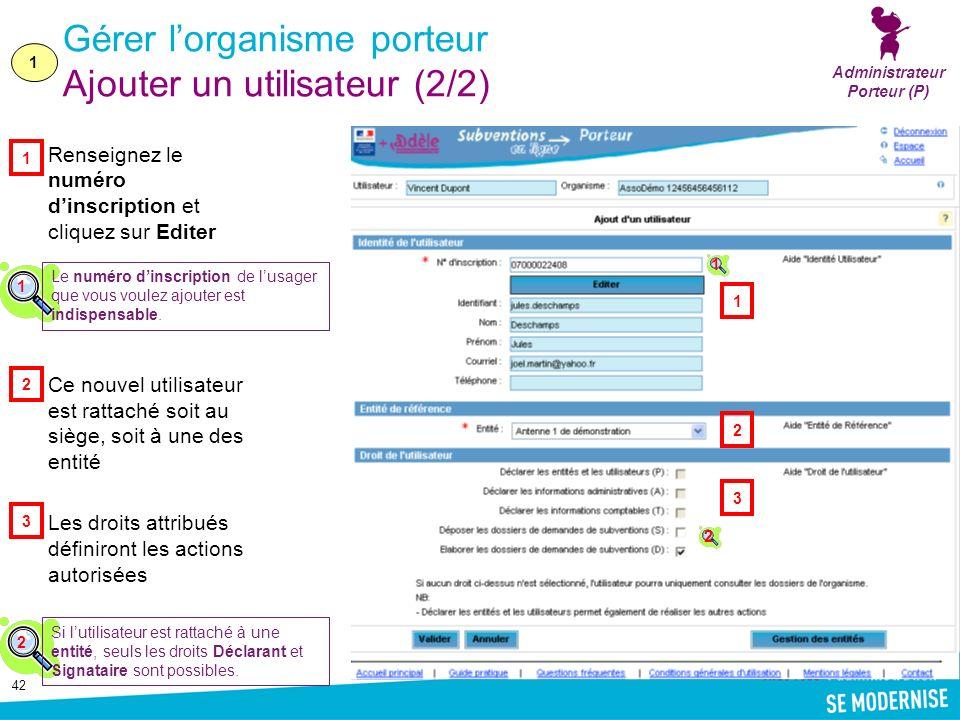 Gérer l'organisme porteur Ajouter un utilisateur (2/2)